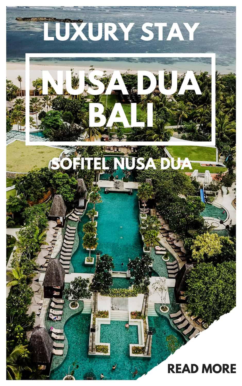 Luxurty Hotel Review Sofitel Nusa Dua Beach Resort Bali 2019