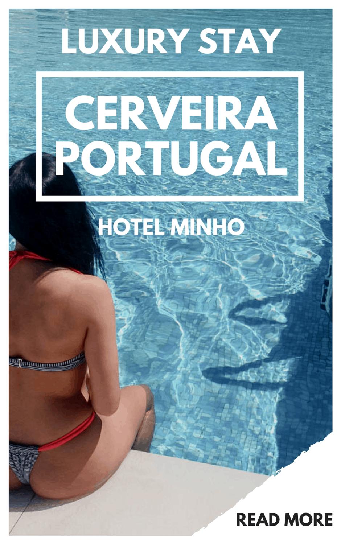 Luxury Hotel Review Hotel Minho Portugal VIla Nova de Cerveira