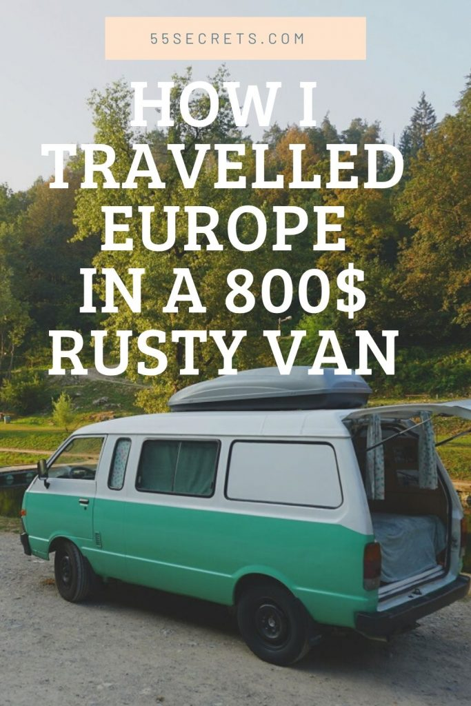 Travel Europe in a Rusty Van